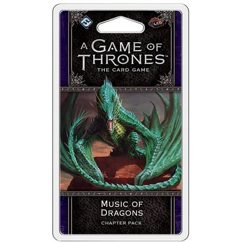 A Game of Thrones: The Card Game (editia a doua) – Music of Dragons