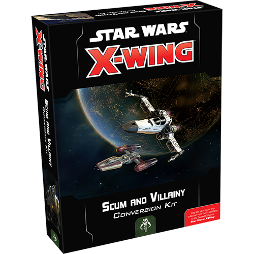 Star Wars X-Wing: Scum and Villainy Conversion Kit