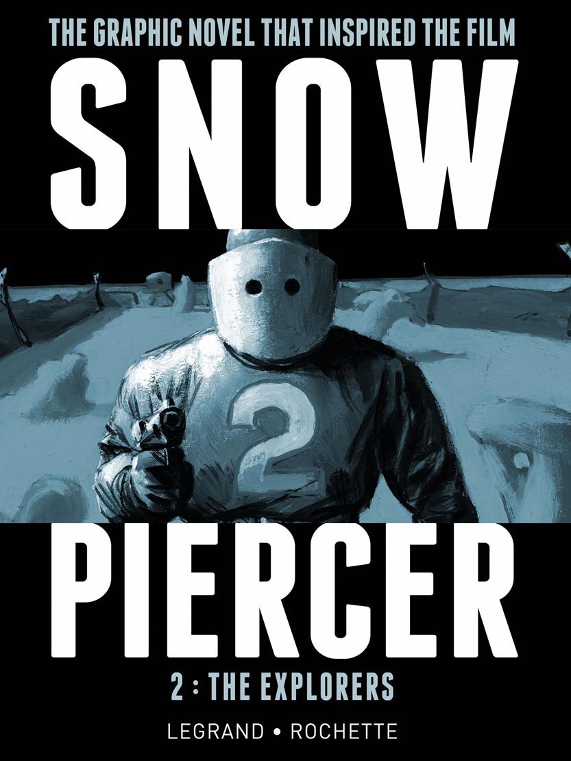 Snowpiercer HC Vol 02 The Explorers