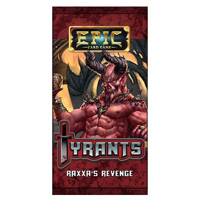 Epic: Tyrants – Raxxa's Revenge imagine