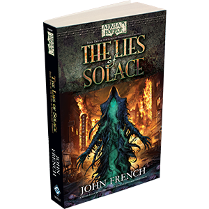 Arkham Novels - The Lord of Nightmares Trilogy - The Lies of Solace imagine