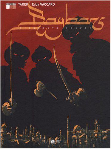 Baybars Vol 01 L'Esclave adopte