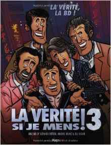 La Verite si je Mens Vol 03 La Verite, La BD