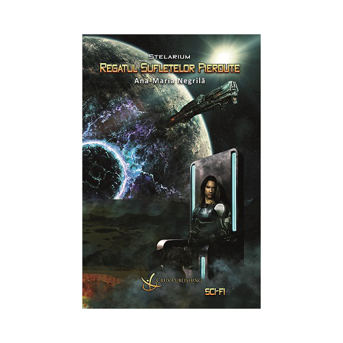 Stelarium - Regatul sufletelor pierdute (vol. I)
