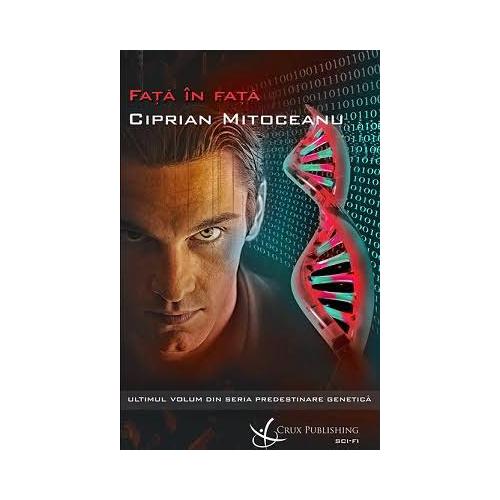 Predestinare Genetică - Față în față (vol. III)
