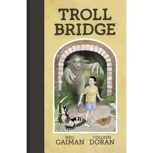 Neil Gaimans Troll Bridge HC
