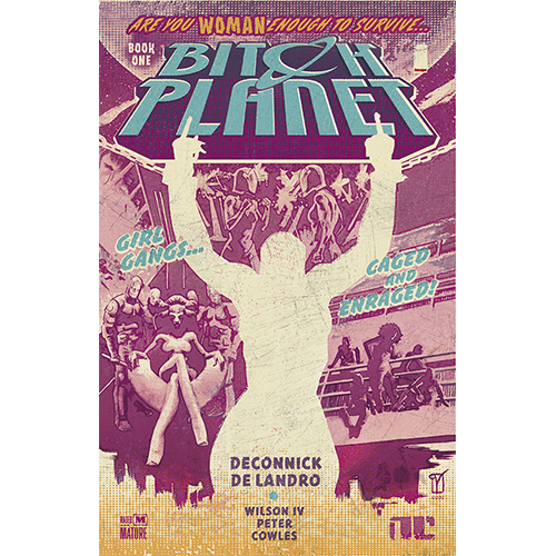 Bitch Planet TP Vol 01 Extraordinary Machine