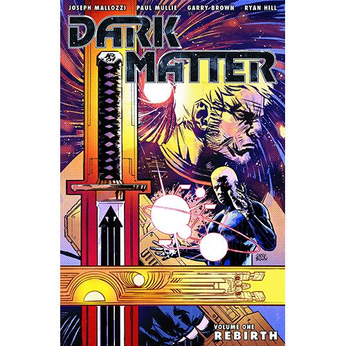 Dark Matter TP Vol 01 Rebirth