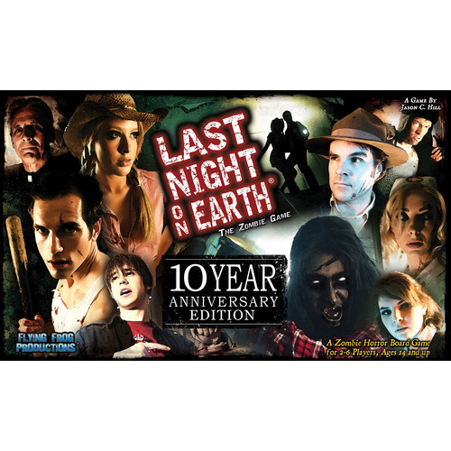 Last Night on Earth: The Zombie Game - 10th Anniversary Edition
