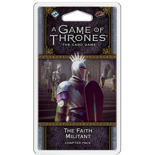 A Game of Thrones: The Card Game (editia a doua) – The Faith Militant