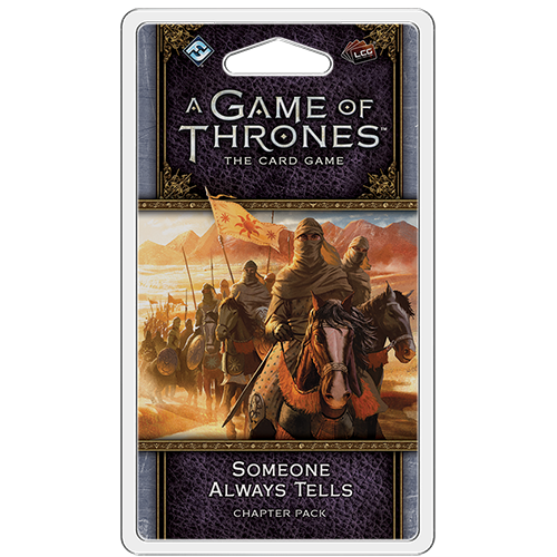 A Game of Thrones: The Card Game (editia a doua) - Someone Always Tells