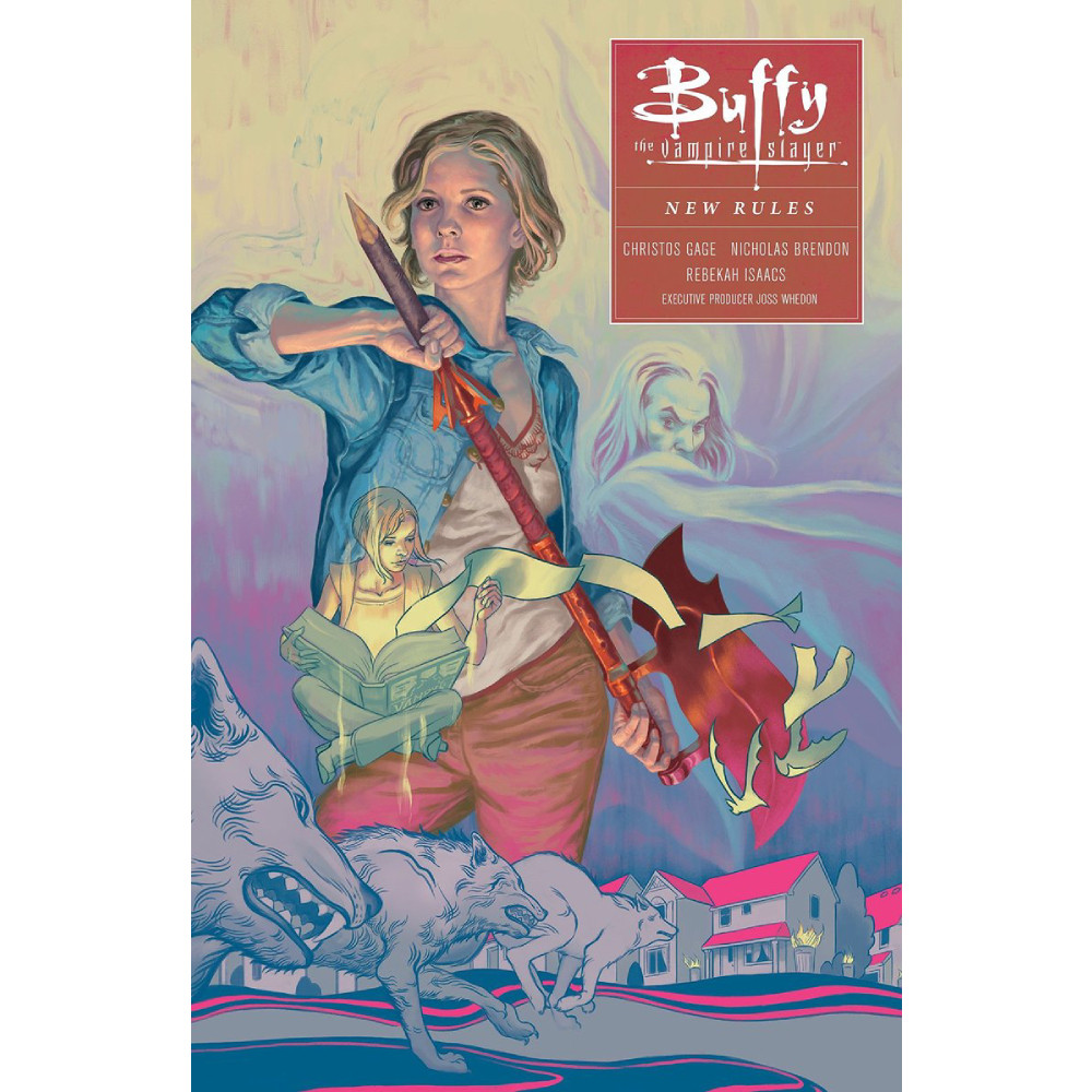 Buffy: Season Ten Volume 1 : New Rules TP