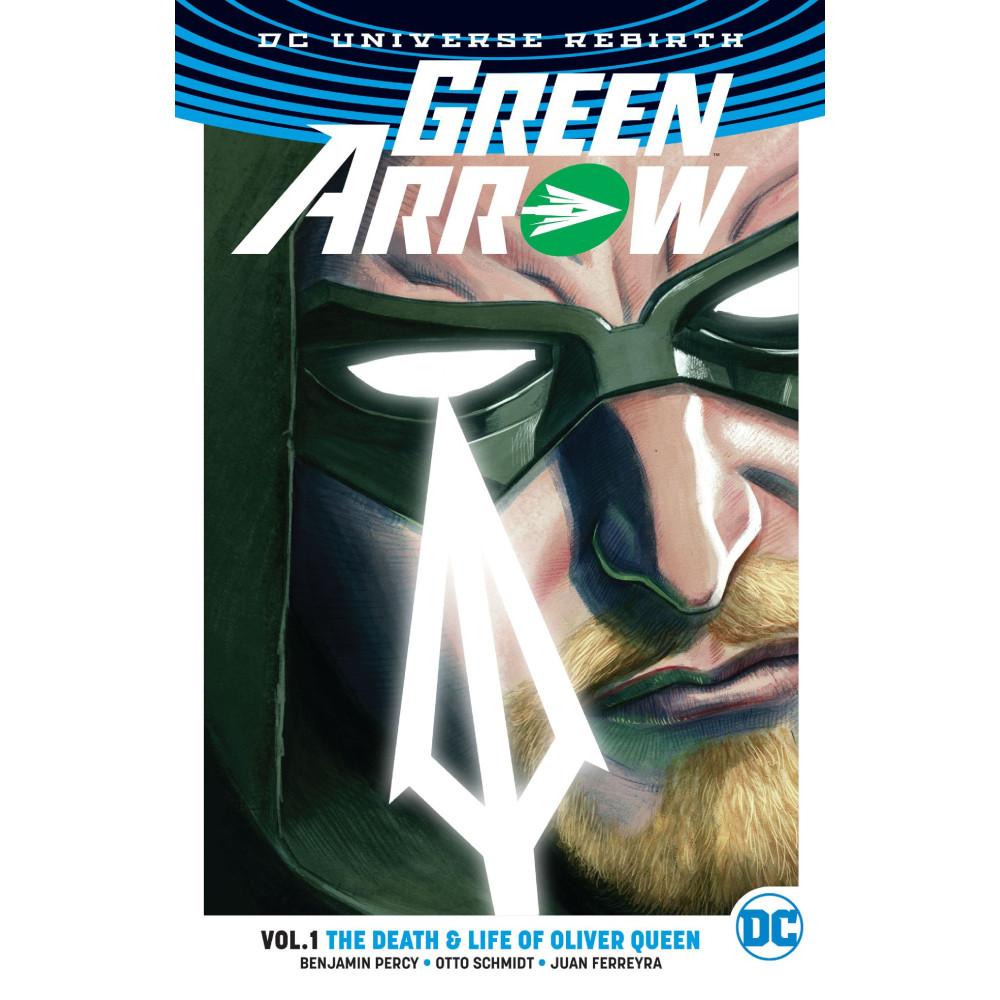 Green Arrow TP Vol 01 Death & Life of Oliver Queen (rebirth) imagine