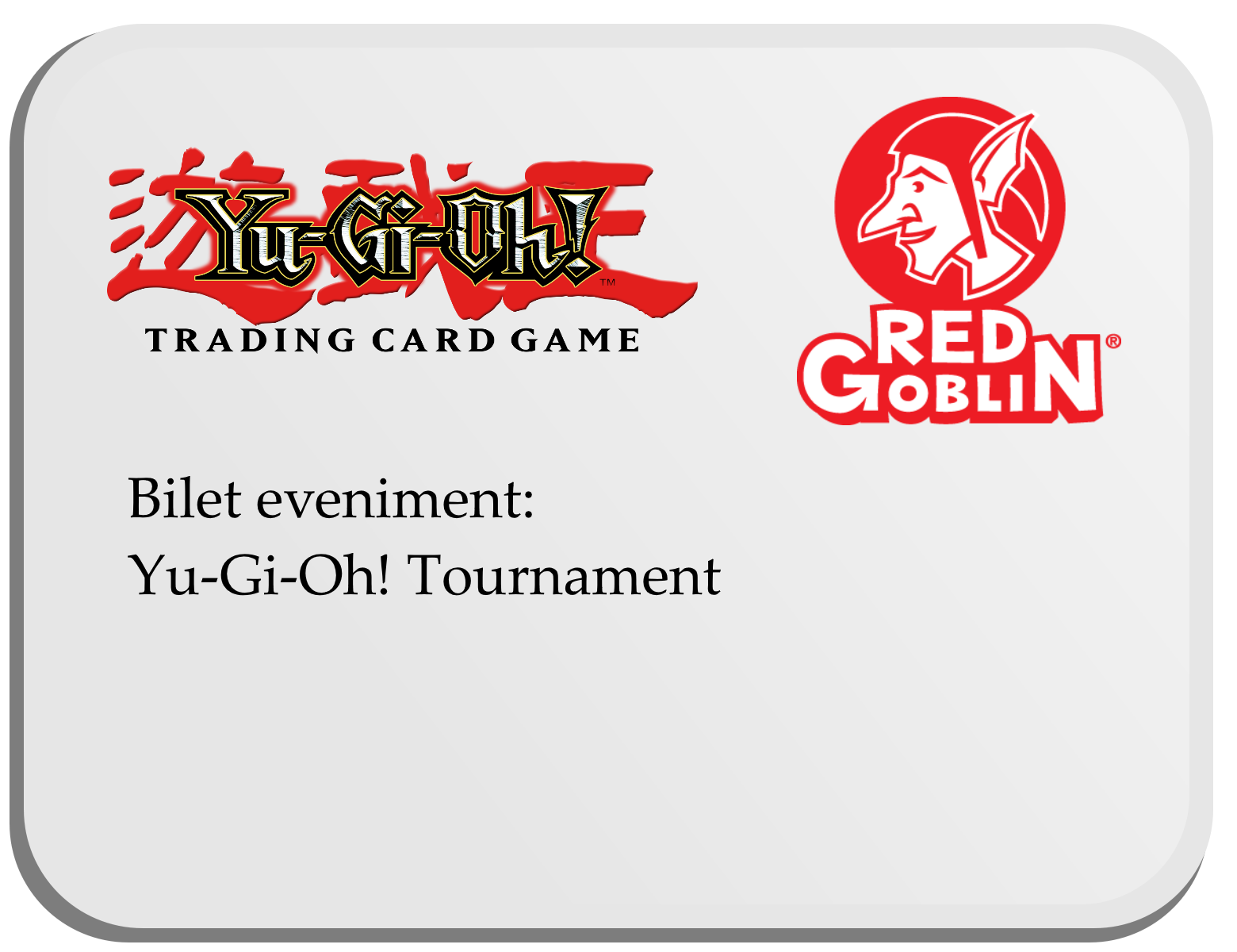 Bilet Eveniment Yu-Gi-Oh!