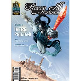 Harap Alb Continuă 3