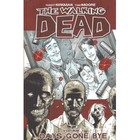 The walking Dead TP Vol 1