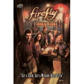 Firefly: Shiny Dice