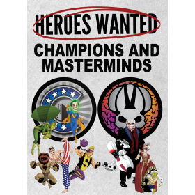 Heroes Wanted: Champions and Masterminds