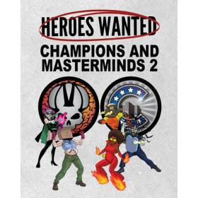 Heroes Wanted: Champions and Masterminds II