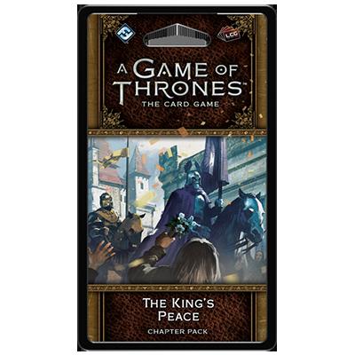 A Game of Thrones: The Card Game (ediția a doua) – The King's Peace