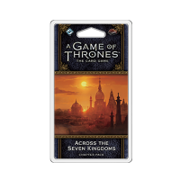 A Game of Thrones: The Card Game (ediția a doua) – Across the Seven Kingdoms