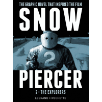 Snowpiercer HC - Vol 2: The Explorers