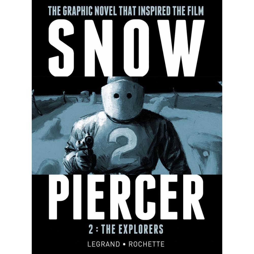 Snowpiercer HC - Vol 2: The Explorers