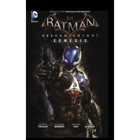 Batman: Arkham Knight Genesis TP