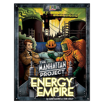 The Manhattan Project: Energy Empire