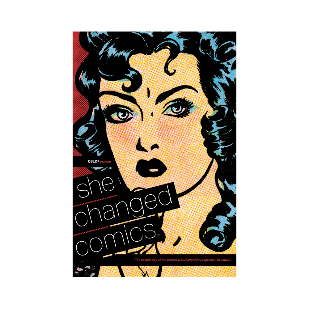 CBLDF presents: She Changed Comics TP