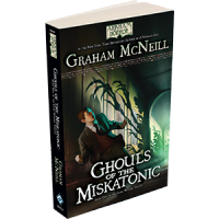 Arkham Novels - The Dark Waters Trilogy - Ghouls of Miskatonic
