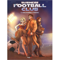 Business Football Club Vol 01 Mauvaise Passe