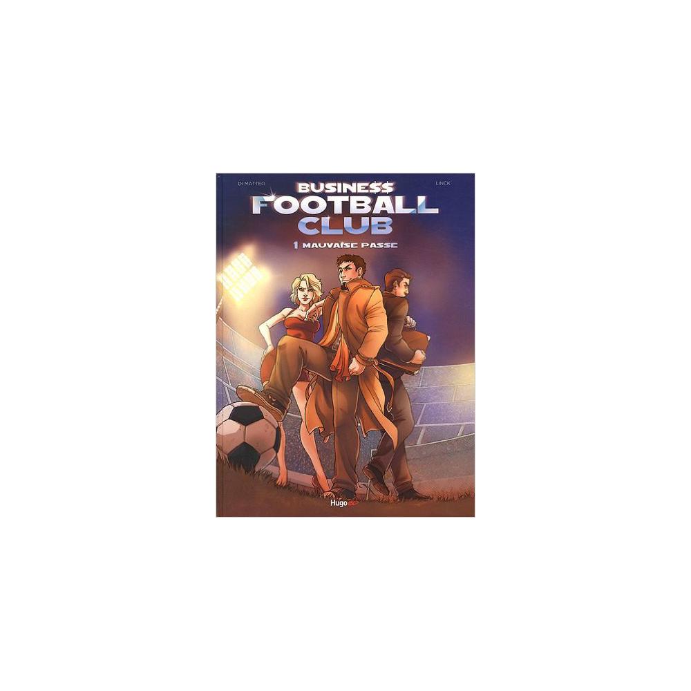 Business Football Club Vol 01 Mauvaise Passe
