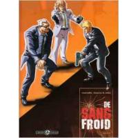 De Sang Froid Vol 03