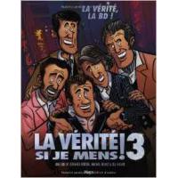 La Verite si je Mens Vol 03 La Verite