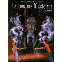Le Jour des Magiciens Vol 03 Lancaster