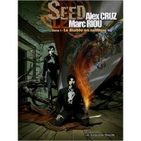 Seed Vol 01 Le Diable en tandem