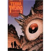 Terra Inferno Vol 01 La Montagne qui reve
