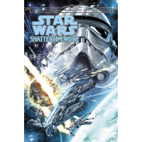 Star Wars: Journey to Star Wars: The Force Awakens - Shattered Empire HC