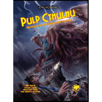 Pulp Cthulhu: Call of Cthulhu 7th Ed