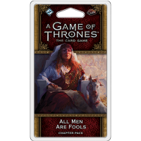 A Game of Thrones: The Card Game (ediția a doua) – All Men are Fools