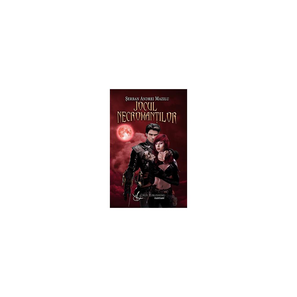 Cronici din Voss - Jocul necromanților (vol. II)