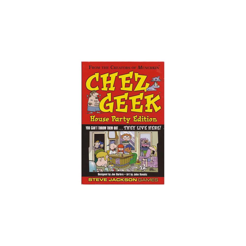 Chez Geek: ediţia House Party