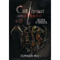 Cutthroat Caverns: Deeper and Darker