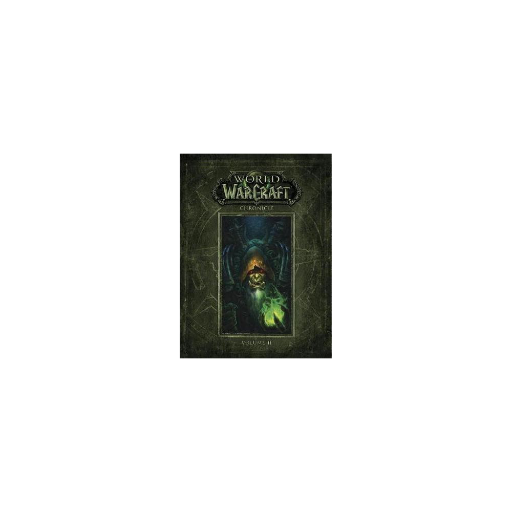 World of Warcraft: Chronicle Volume 02 HC