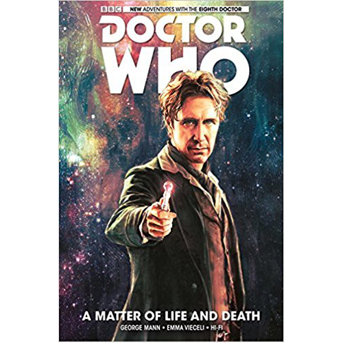 Doctor Who: The Eighth Doctor - A Matter of Life and Death SC