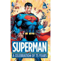 Superman A Celebration of 75 Years HC