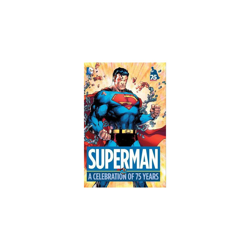 Superman A Celebration of 75 Years HC