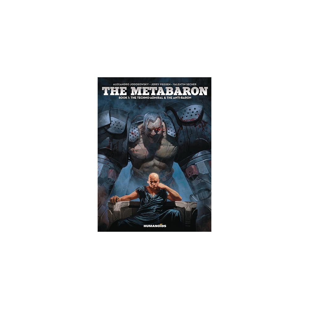 Metabaron HC Book 01 Techno Admiral Anti Baron