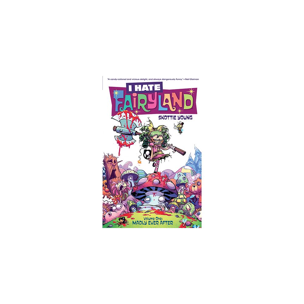 I Hate Fairyland TP Vol 01 Madly Ever After